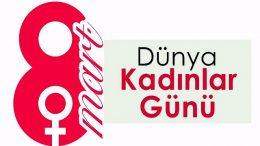 Dünya'da ve Türkiye'de 8 Mart Dünya Emekçi Kadınlar Günü