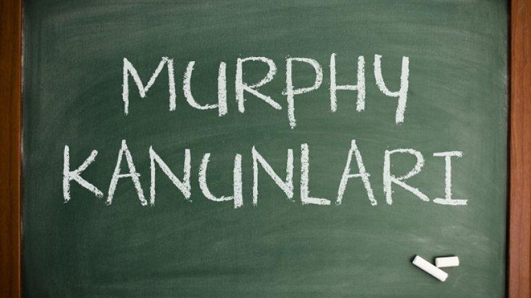 Murphy Kanunları Nedir? Murphy Kanunları Nelerdir?